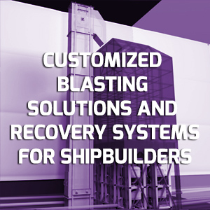 How to customize the blasting solution and the recovery system when building or modernizing a blasting hall?